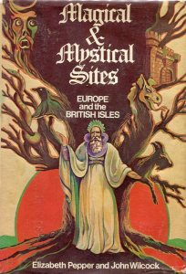 Magical and Mystical Sites: Europe and the British Isles. Cover of the 1977 edition.